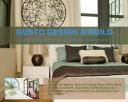Gusto Design & Build Photos